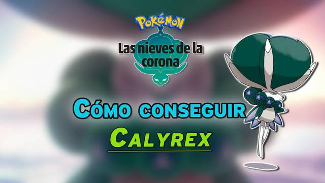 Conseguir a Calyrex, Glastrier y Spectrier en Las Nieves de la Corona
