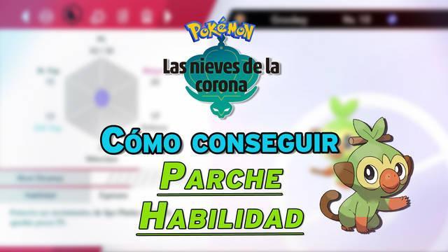 Conseguir el Parche Habilidad en Pokémon: Las Nieves de la Corona