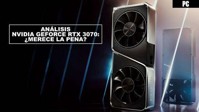 Análisis NVIDIA GeForce RTX 3070: ¿merece la pena? - Precio, rendimiento...