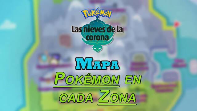 Mapa de Las Nieves de la Corona: TODOS los Pokémon disponibles en cada zona