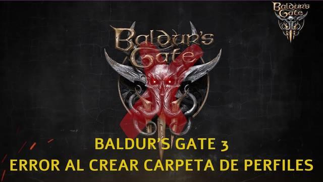 Baldur's Gate 3: solución al error al crear carpeta de perfiles