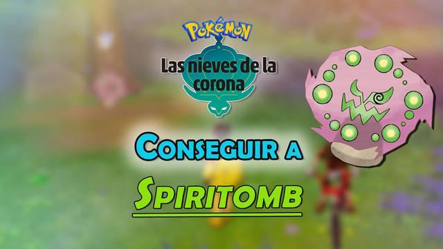 Conseguir a Spiritomb en Pokémon: Las Nieves de la Corona