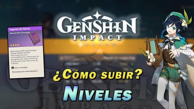 Genshin Impact: Cómo subir el nivel de los personajes y ascenderlos