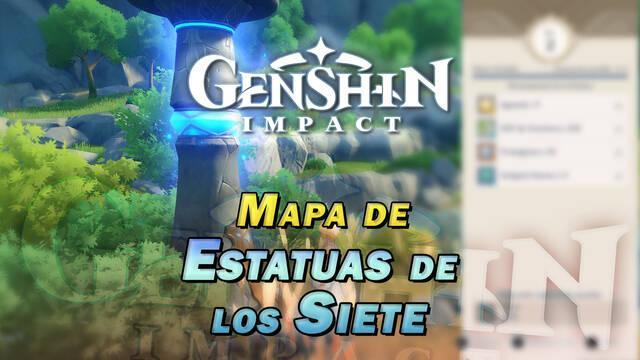 Genshin Impact: TODAS las Estatuas de los Siete y cómo aumentar su nivel