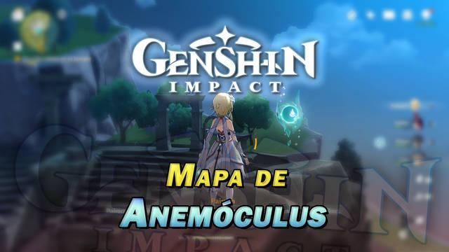 Anemóculus de Genshin Impact: Localización de TODOS los orbes de Mondstadt