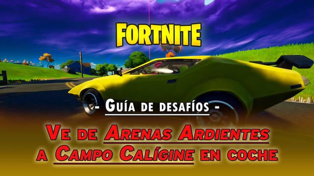 Fortnite: Ve de Arenas Ardientes a Campo Calígine en coche en 4 minutos - SOLUCIÓN