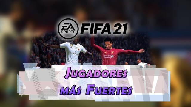 FIFA 21: Los 10 jugadores más fuertes - Medias y valoración