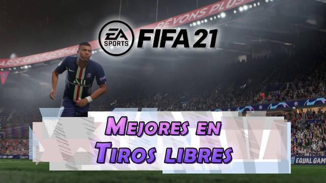 FIFA 21: Los 10 mejores jugadores en tiros libres - Medias y valoración