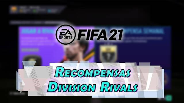 FIFA 21: Recompensas de Division Rivals y cuándo se consiguen
