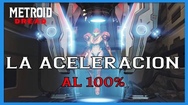 La Aceleración en Metroid Dread y cómo completarlo al 100%