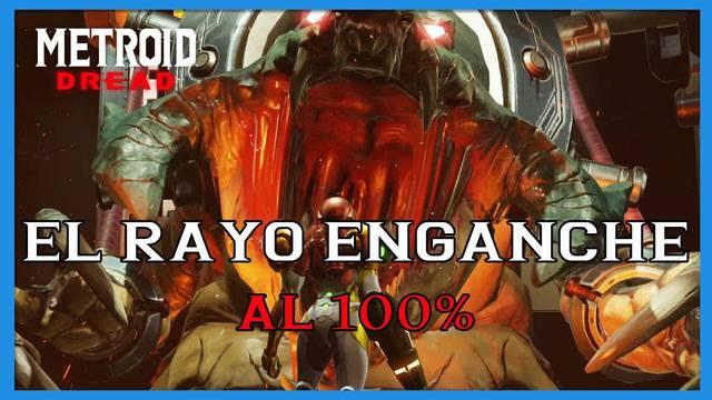 El Rayo enganche en Metroid Dread y cómo completarlo al 100%