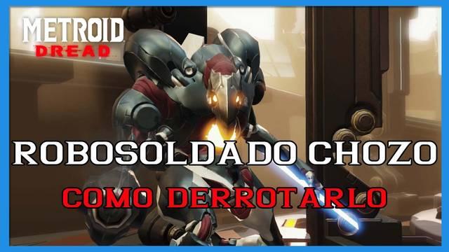 Metroid Dread: cómo derrotar al Robosoldado Chozo