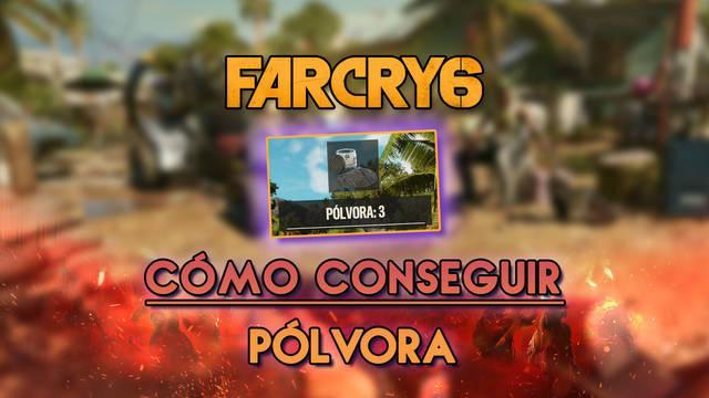 Far Cry 6: Cómo conseguir pólvora rápido y fácil - Todos los métodos