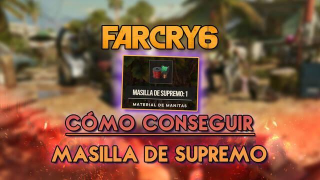 Far Cry 6: Cómo conseguir masilla de Supremo rápido y fácil - Todos los métodos
