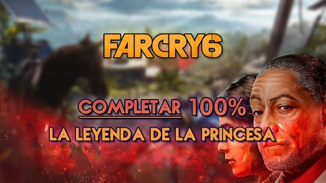La leyenda de la Princesa al 100% en Far Cry 6