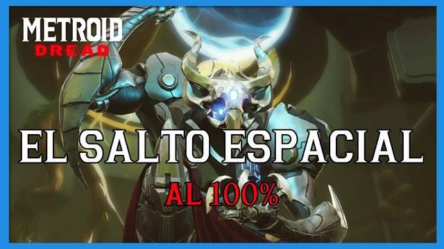 El Salto espacial en Metroid Dread y cómo completarlo al 100%