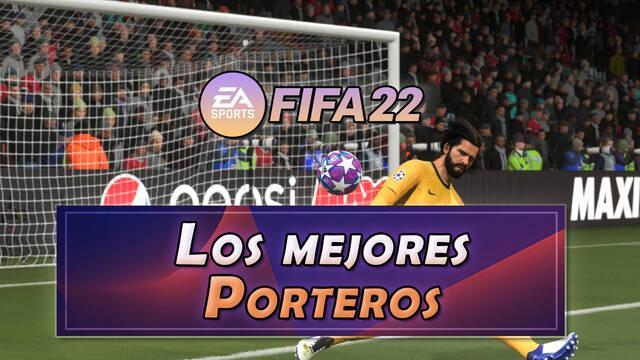 FIFA 22: Los 10 mejores porteros - Medias y valoración