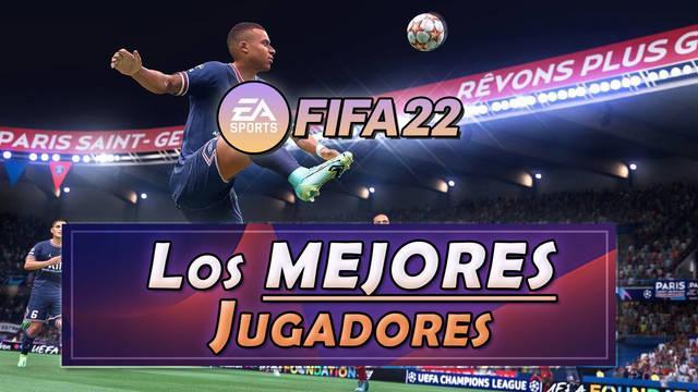 FIFA 22: Los MEJORES jugadores para el Ultimate Team (FUT)