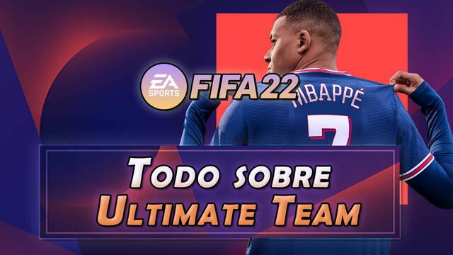 Todo sobre FIFA Ultimate Team (FUT) en FIFA 22 - Consejos y secretos