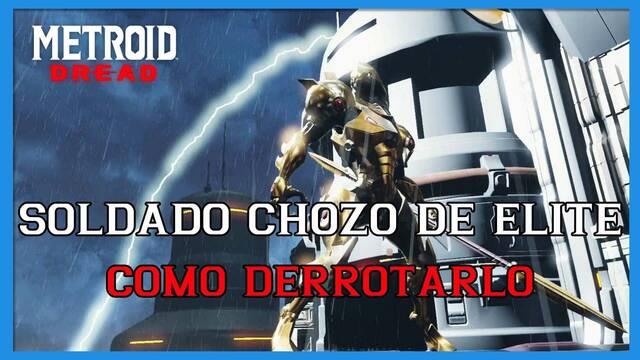 Metroid Dread: cómo derrotar al Soldado Chozo de élite