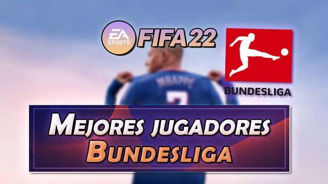 FIFA 22: Los 15 mejores jugadores de la Bundesliga - Medias y valoración
