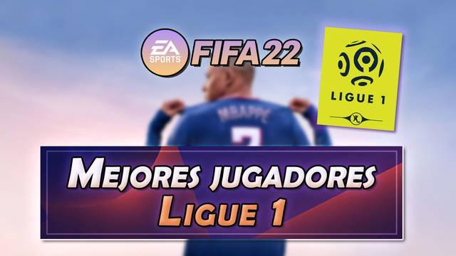 FIFA 22: Los 15 mejores jugadores de la Ligue 1 - Medias y valoración