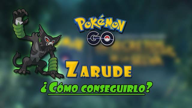 Zarude en Pokémon GO: ¿Cómo conseguirlo? Tareas y recompensas de ¡Busca a Zarude!