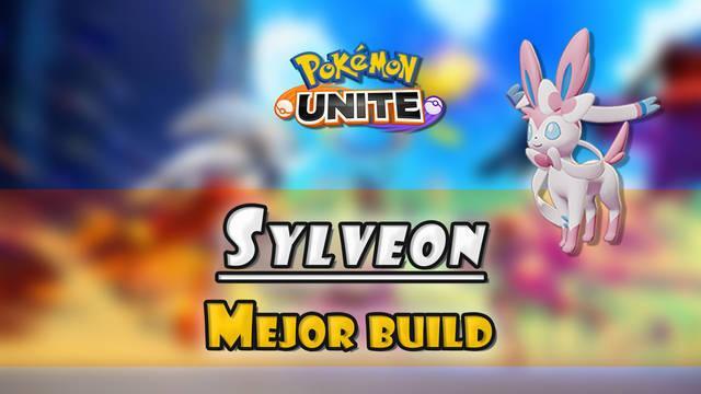 Sylveon en Pokémon Unite: Mejor build, objetos, ataques y consejos