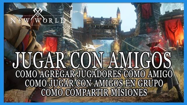 New World: ¿cómo jugar con amigos o invitarlos a tu partida?