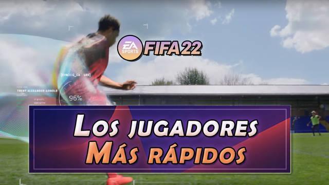 FIFA 22: Los 10 jugadores más rápidos - Medias y valoración