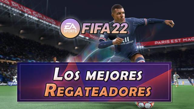 FIFA 22: Los 10 mejores regateadores - Medias y valoración