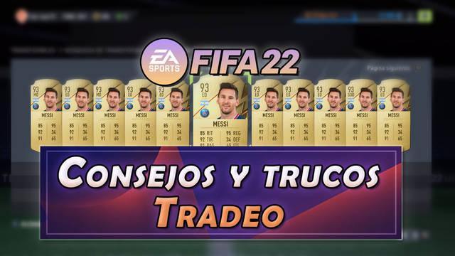 Tradeo en FIFA 22: Consejos y trucos para ganar monedas en el mercado