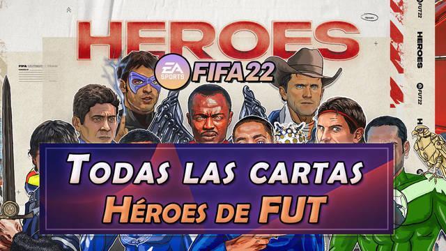 Héroes de FUT en FIFA 22: Todas las cartas, cómo conseguirlas, valoraciones y más