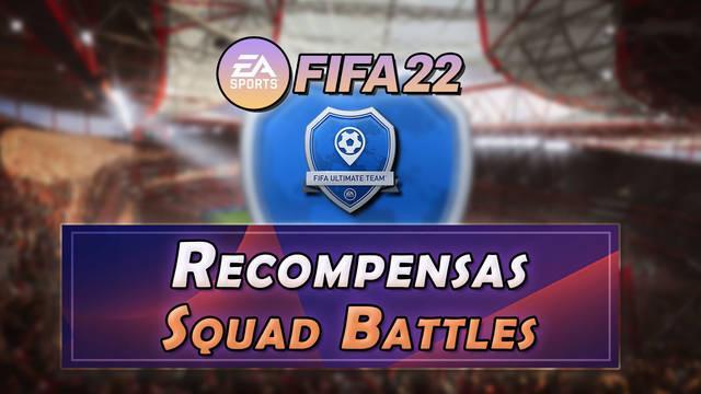 FIFA 22   Recompensas Squad Battles, horarios y rangos (FUT 22)