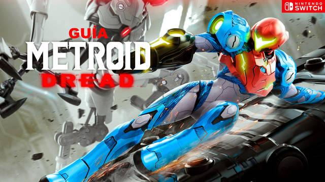 Guía Metroid Dread, trucos, consejos y secretos