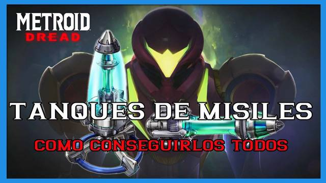 Metroid Dread: TODOS los tanques de misiles y cómo conseguirlos