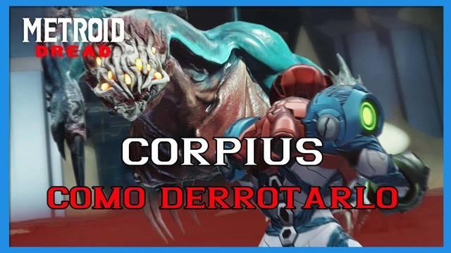 Metroid Dread: cómo derrotar a Corpius