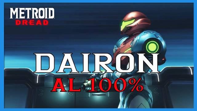 Dairon en Metroid Dread y cómo completarla al 100%