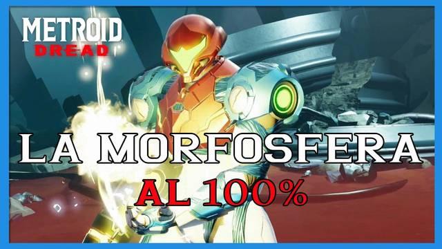 La Morfosfera en Metroid Dread y cómo completarla al 100%