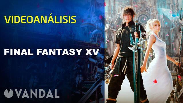 Vandal TV: Videoanálisis de Final Fantasy XV