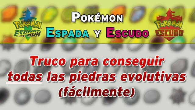 Pokémon Espada y Escudo: Truco para conseguir todas las piedras evolutivas (Fácil)