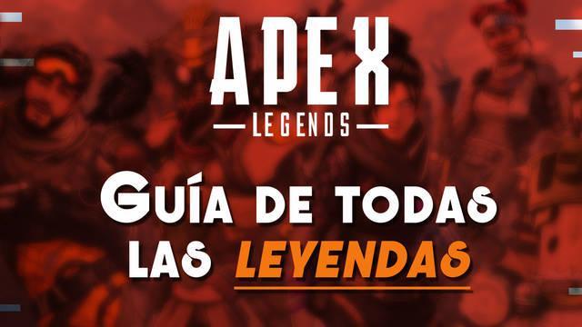 APEX Legends: Todos los personajes, cómo desbloquearlos y sus habilidades
