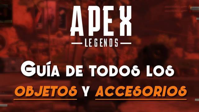 Apex Legends: Guía de TODOS los accesorios, objetos especiales y su función