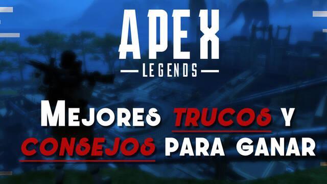 APEX Legends: Los MEJORES trucos y consejos para ganar partidas