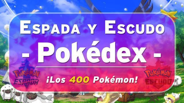 Pokédex de Galar: Todos los Pokémon y cómo conseguirlos en Espada y Escudo