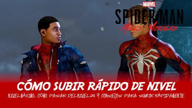 Cómo subir rápido de nivel y nivel máximo en Spider-Man: Miles Morales