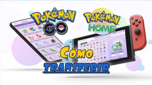 Pokémon Go: ¿Cómo transferir Pokémon a Pokémon Home?