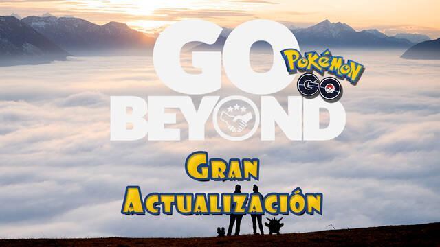 Pokémon GO Beyond: La gran actualización con nivel 50, Generación 6 y más