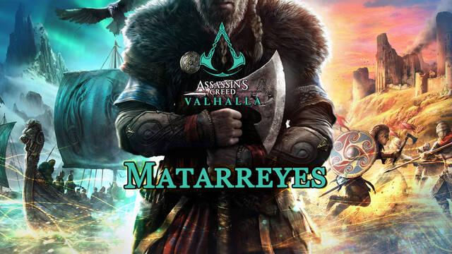 Matarreyes al 100% en Assassin's Creed Valhalla
