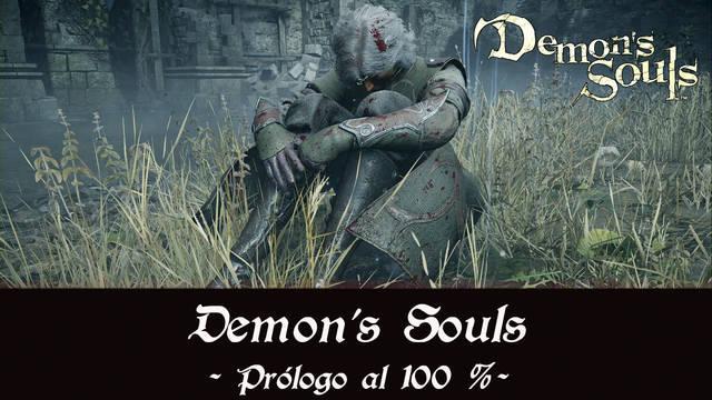 Prólogo al 100% en Demon's Souls Remake